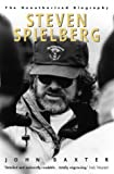 Baxter, John: Steven Spielberg: The Unauthorized Biography