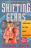 Beck, Nuala: Shifting Gears: Thriving in the New Economy