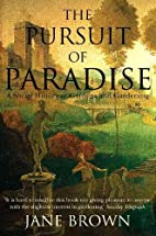 The Pursuit of Paradise: A Social History of…