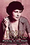 Doris Lessing: Walking In The Shade: Volume Two Of My Autobiography, 1949-1962