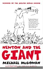 Newton and the Giant by Michael McGowan