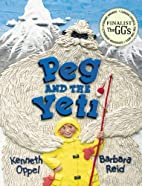 Peg and the Yeti by Kenneth Oppel