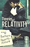 Haworth-Attard, Barbara: Theories Of Relativity