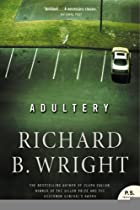 Adultery by Richard B. Wright