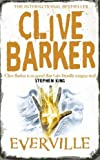 Clive Barker: Everville: The Second Book Of The Art