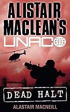 Alistair MacLean's Dead Halt by Alastair…