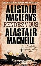 Alistair Maclean's Rendezvous by Alastair…