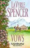 Spencer, LaVyrle: Vows