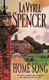 LaVyrle Spencer: Home Song