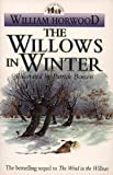 Horwood, William: The Willows in Winter (Tales of the Willows)