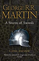 A Storm of Swords Part 1: Steel and Snow by…