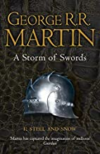 A Storm of Swords: Steel and Snow (A Song of…