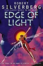 Edge of Light by Robert Silverberg
