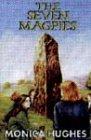 Hughes, Monica: The Seven Magpies