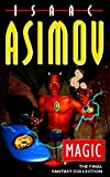Asimov, Isaac: Magic: The Final Fantasy Collection