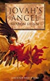 Shinn, Sharon: Jovah's Angel