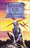 Kerr, Katharine: The Dragon Mage: Fire Dragon Bk. 3