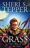 Sheri S. Tepper: Grass