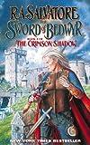 R.A. SALVATORE: Sword Of Bedwyr (Crimson Shadow S.)