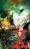Martin, Les: X-files : Quarantine (The X-files)