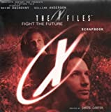 Carter, Chris: X-files: Movie Scrapbook (The X-files)