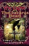 Brite, Poppy Z.: The Crow The Lazarus Heart