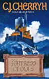 C.J. CHERRYH: Fortress Of Owls (A Galasien Novel)