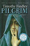 Findley, Timothy: Pilgrim