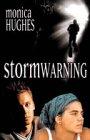 Monica Hughes: Storm Warning