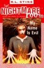 Stine, R. L.: My Name Is Evil