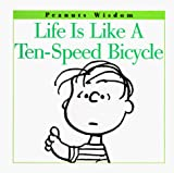 Schulz, Charles M.: Life Is Like a Ten-Speed Bicycle
