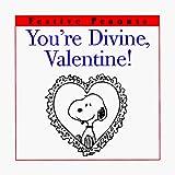 Schulz, Charles M.: You're Divine, Valentine! (Festive Peanuts)