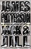 Patterson, James: Jack and Jill