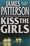 Patterson, James: Kiss the Girls