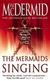 McDermid, Val: The Mermaids Singing