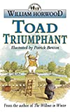 Horwood, William: Toad Triumphant (Tales of the Willows)