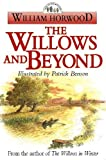 Horwood, William: The Willows and Beyond (The Tales of the Willows)