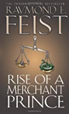 Rise of a Merchant Prince by Raymond E.…