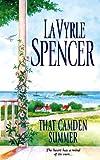 LaVyrle Spencer: That Camden Summer