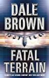 Brown, Dale: Fatal Terrain