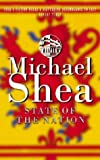 MICHAEL SHEA: STATE OF THE NATION