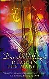 Williams, David: Dead in the Market