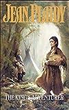 Jean Plaidy: The King's Adventurer: Captain John Smith and Pocahontas