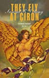 Delany, Samuel R.: They fly at Ciron