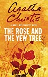 Westmacott, Mary: The Rose and the Yew Tree