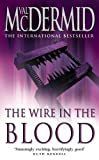 McDermid, Val: The Wire in the Blood