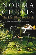 The Last Place You Look by Norma Curtis