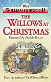Horwood, William: The Willows at Christmas (Tales of the Willows)