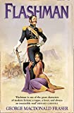 Fraser, George MacDonald: The Flashman: from the Flashman Papers, 1839-42