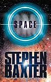 Baxter, Stephen: Space